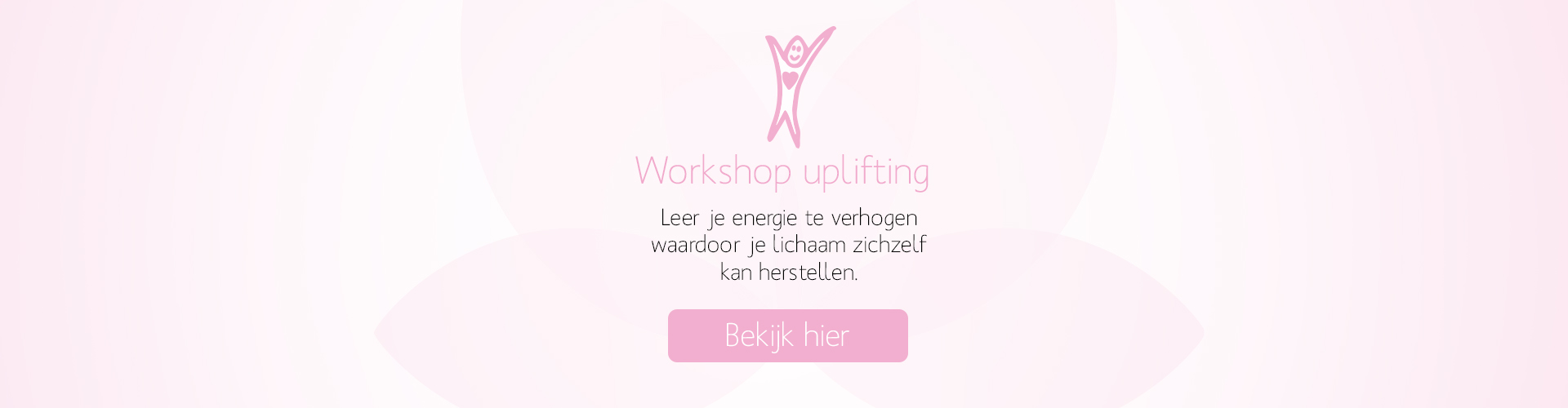 Workshop uplifting